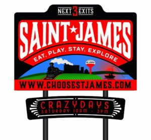 Saint James Crazy Days sign